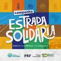 """A Campanha """"Estrada Solidária"""" da PRF está na reta final"""
